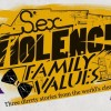 Sex.Violence. FamilyValues gets scathing reviews from some cinema-goers